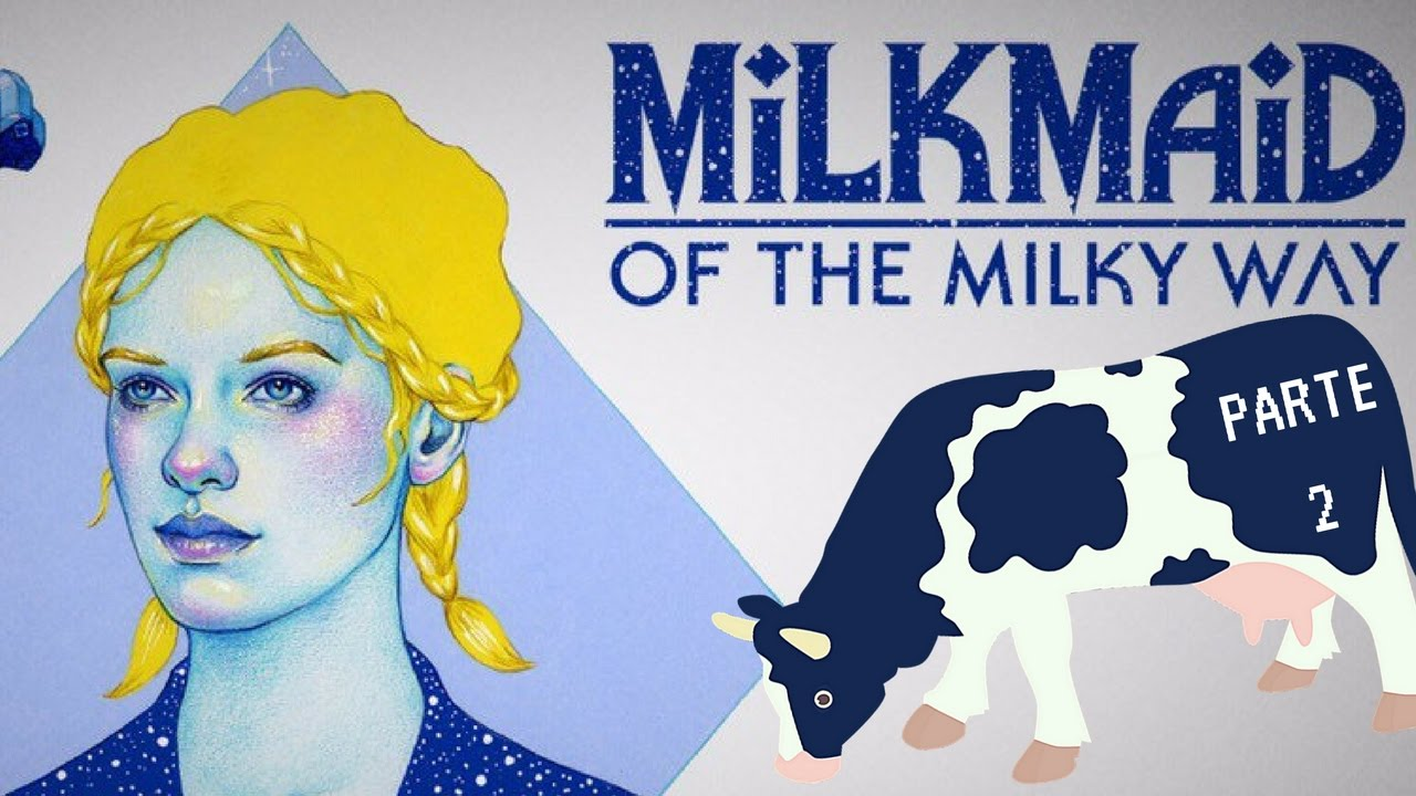 milkmaid of the milky way review
