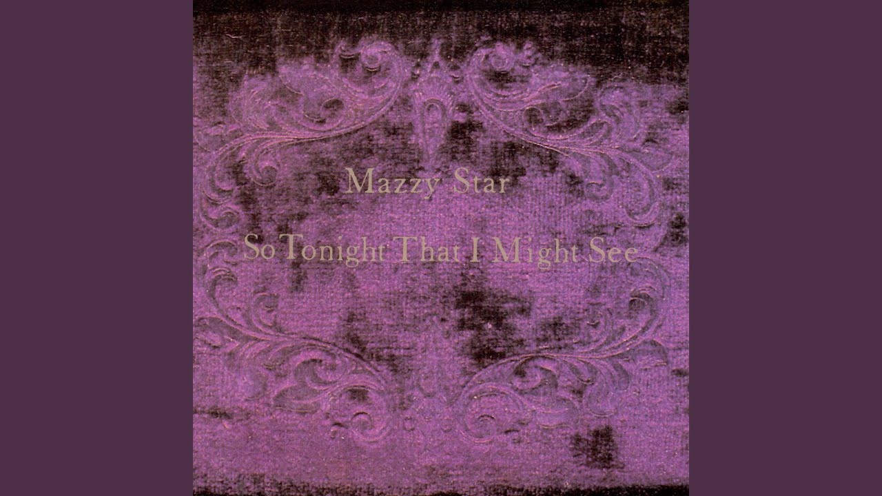 mazzy star so tonight that i might see review