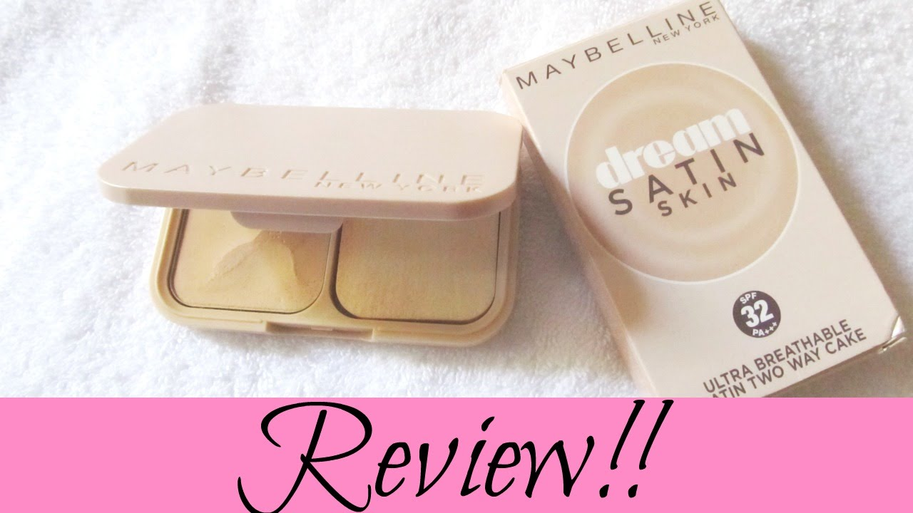 maybelline dream satin skin two way cake review